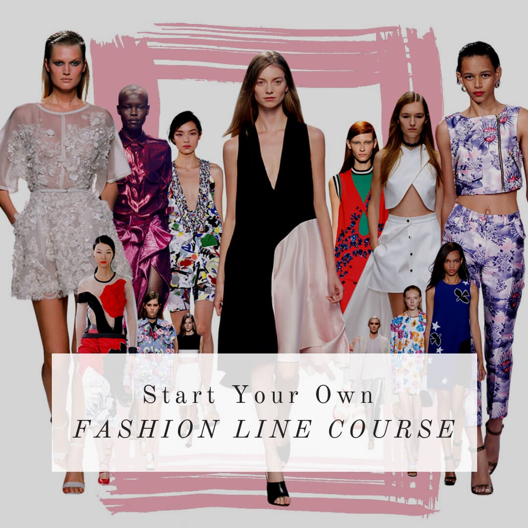 How to start your own fashion line online course by la mode college